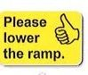 Please lower the ramp